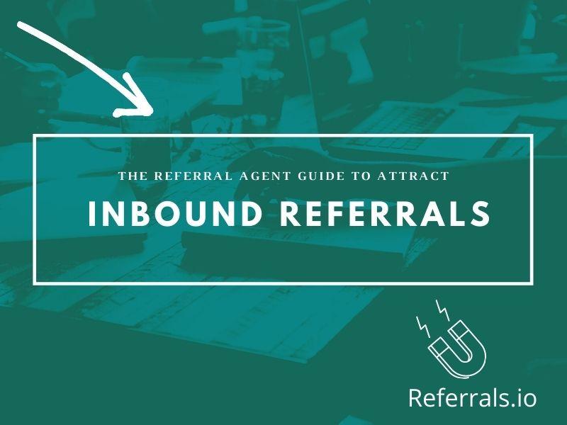 inbound agent referrals