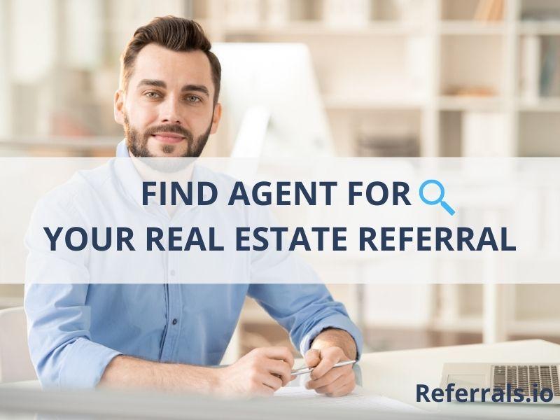 find agent for real estate referral