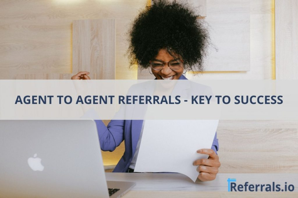 agent to agent referrals
