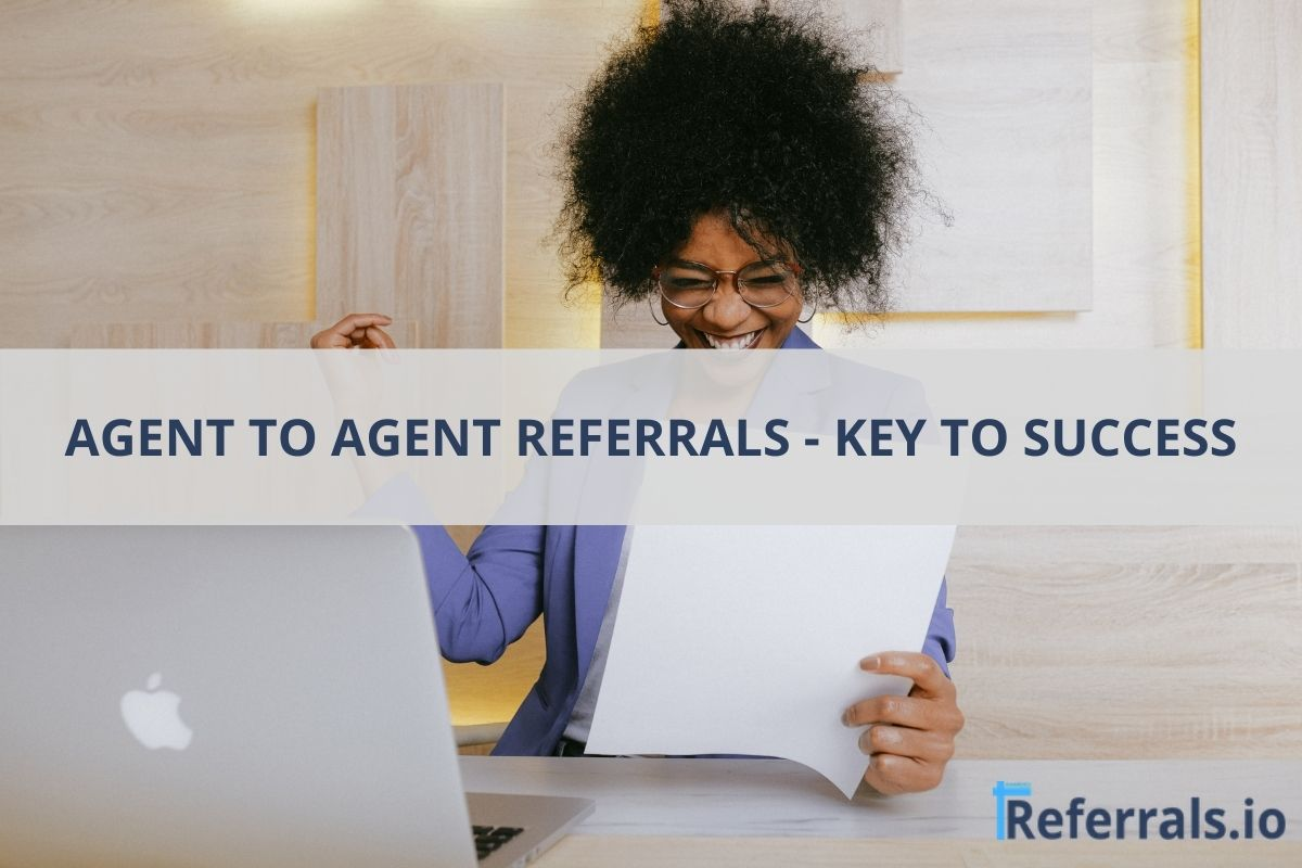 agent to agent referrals