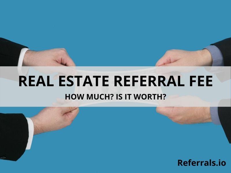 real estate referral fee
