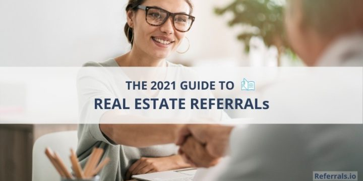 the guide to real estate referrals