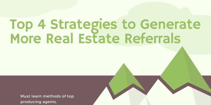 top real estate referrals strategy